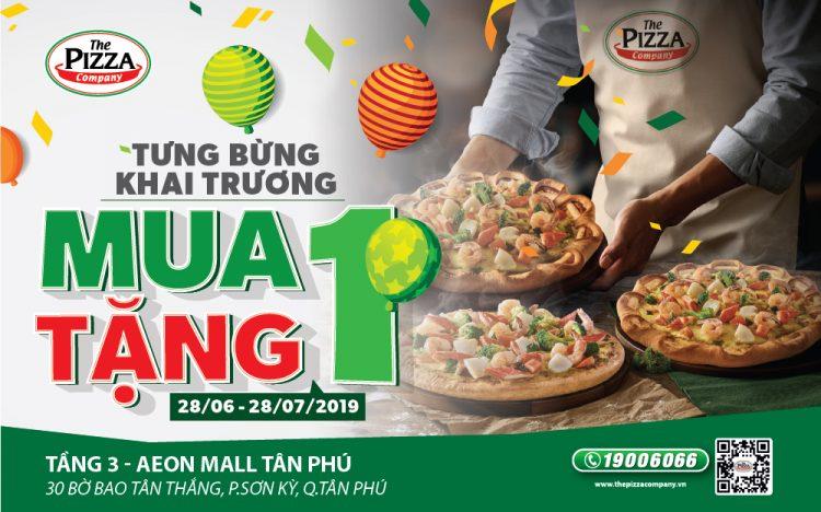 TƯNG BỪNG KHAI TRƯƠNG THE PIZZA COMPANY ƯU ĐÃI MUA 1 TẶNG 1