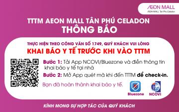 THỰC HIỆN KHAI BÁO Y TẾ TẠI AEON MALL TÂN PHÚ CELADON