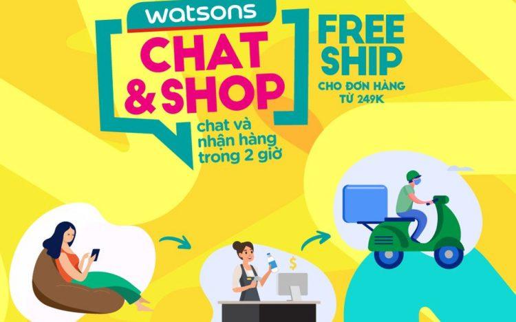 WATSONS CHAT & SHOP – CHAT ZALO VỚI CỬA HÀNG VÀ NHẬN HÀNG TRONG 2H